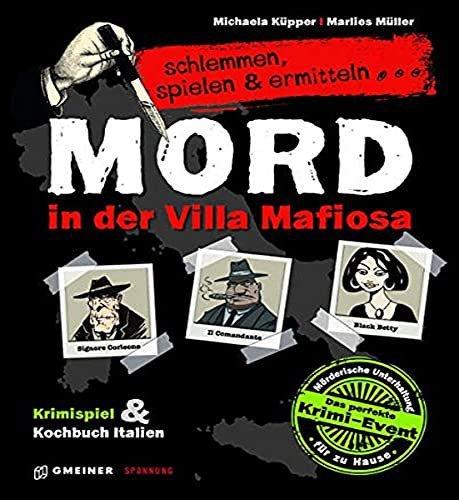 Gmeiner Verlag Mord in der Villa Mafiosa